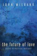 The Future of Love eBook