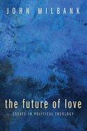 The Future of Love eBook