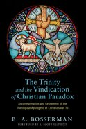 The Trinity and the Vindication of Christian Paradox eBook