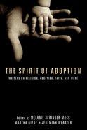 The Spirit of Adoption eBook