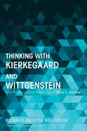 Thinking With Kierkegaard and Wittgenstein eBook