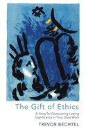 The Gift of Ethics eBook