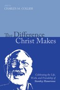 The Difference Christ Makes eBook