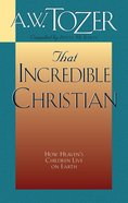 That Incredible Christian (Unabridged, 4 Cds) CD