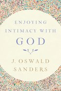 Enjoying Intimacy With God eBook