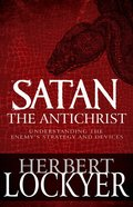 Satan the Antichrist eBook