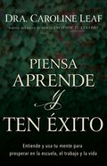 Piensa, Aprende Y Ten Xito eBook