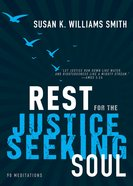 Rest For the Justice-Seeking Soul eBook