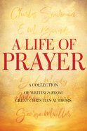A Life of Prayer eBook