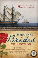 The Immigrant Brides Collection (9781634090315 Series) eBook