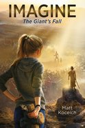Imagine... the Giant's Fall (Imagine... Series) eBook