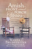 Amish Front Porch Stories eBook