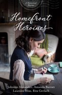 Homefront Heroines eBook