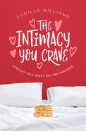 The Intimacy You Crave eBook