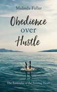 Obedience Over Hustle eBook