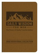 Daily Wisdom For Men 2020 Devotional Collection eBook