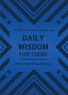 Daily Wisdom For Teens 2020 Devotional Collection eBook