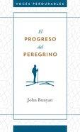 El Progreso Del Peregrino eBook