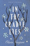 In the Cradle Lies (#02 in Tree Of Life Series) eBook