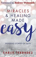 Miracles & Healing Made Easy eBook