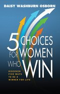 5 Choices of Women Who Win eBook