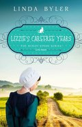Lizzie's Carefree Years (#03 in Buggy Spoke Series) eBook