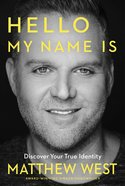 Hello My Name is: Discover Your True Identity eBook