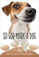 So God Made a Dog eBook