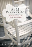 As My Parents Age eBook
