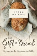 The Gift of Bread eBook