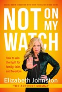 Not on My Watch eBook