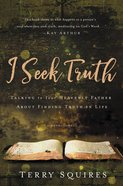 I Seek Truth eBook
