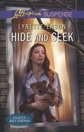 Hide and Seek (Family Reunions) (Love Inspired Suspense Series) eBook