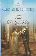 The Lady's Hero (Heartsong Series) eBook