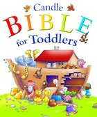 Candle Bible For Toddlers (Candle Bible For Toddlers Series) eBook
