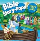 Bible Story-Pops: Amazing Bible Stories Hardback