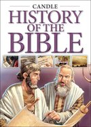 History of the Bible (Candle Classic Series) Paperback