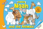 How to Draw Bible Stories: Noah