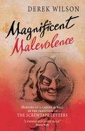 Magnificent Malevolence eBook