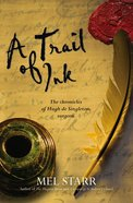 A Trail of Ink (#03 in Hugh De Singleton Surgeon Series) Paperback