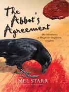 The Abbot's Agreement (#07 in Chronicles Of Hugh De Singleton Series) eBook