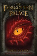 The Forgotten Palace (#02 in An Adventure In Presadia Series) Paperback