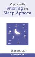 Coping With Snoring and Sleep Apnoea eBook