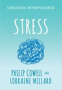 Stress (Sheldon Mindfulness Series) eBook