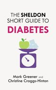 The Sheldon Short Guide to Diabetes (The Sheldon Study Guide Series) eBook