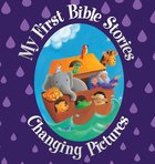 My First Bible Stories (Changing Pictures) Hardback