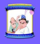 The Precious Pearl (Stories Jesus Told Series) Paperback