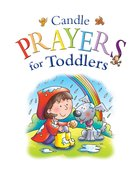 Candle Prayers For Toddlers (Candle Bible For Toddlers Series) eBook