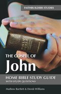 The Gospel of John (Bible Study Guide) Paperback