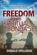Freedom From Spiritual Bondage eBook
